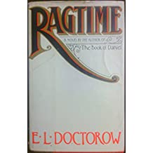 Ragtime a Novel by the Author of The Book of Daniel
