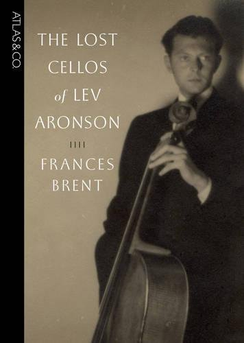 The Lost Cellos of Lev Aronson pdf