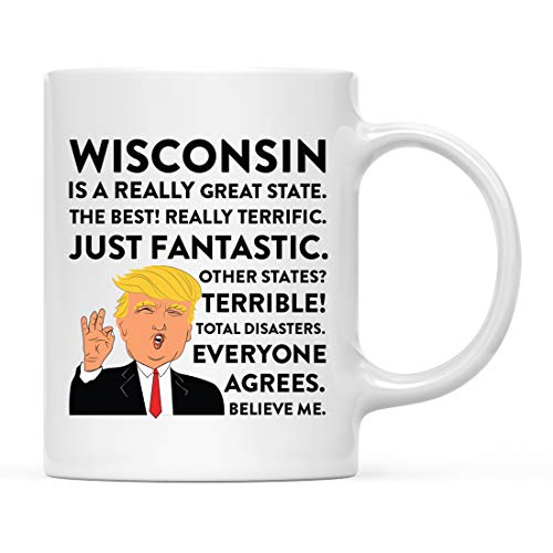 Andaz Press Funny President Donald Trump 11oz. Coffee Mug Gift, Wisconsin is a Really Great State, 1-Pack, Long Distance College Going Away Study Abroad Birthday Christmas Gifts