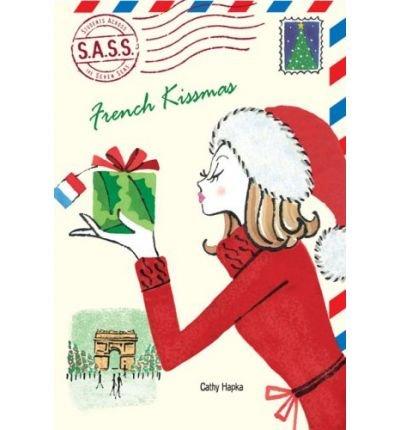 [ FRENCH KISSMAS (S.A.S.S.: STUDENTS ACROSS THE SEVEN SEAS) - GREENLIGHT ] By Hapka, Catherine ( Author) 2008 [ Paperback ] ()
