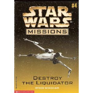 Destroy The Liquidator - Book  of the Star Wars Legends
