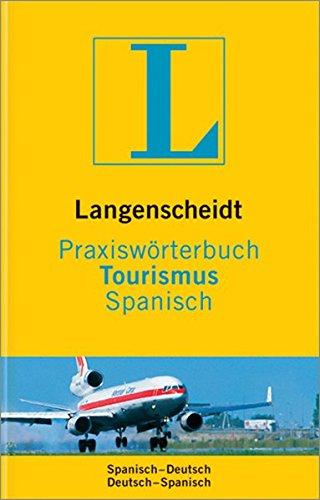 Langenscheidt Praxiswörterbuch Tourismus Spanisch