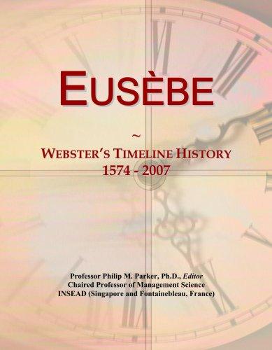 Download Eus¿be: Webster's Timeline History, 1574 - 2007 pdf epub