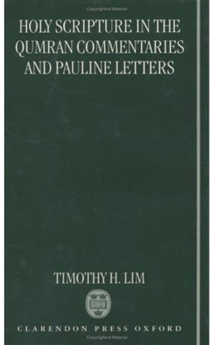 Book cover from Holy Scripture in the Qumran Commentaries and Pauline Letters by Timothy H. Lim