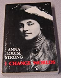 I Change Worlds: The Remaking of an American