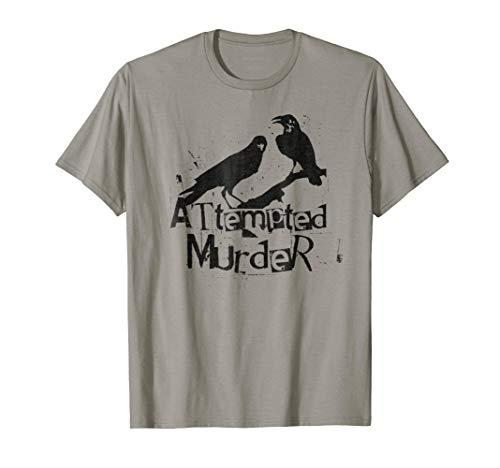 Attempted Murder T Shirt Crows Collective Noun, Halloween -
