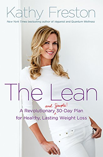 The Lean: A Revolutionary (and Simple!) 30-Day Plan for Healthy, Lasting Weight Loss cover