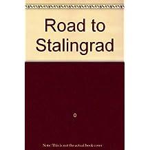 Road to Stalingrad