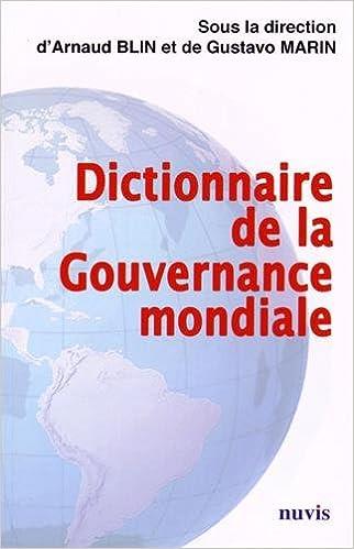 Lire Dictionnaire de la Gouvernance Mondiale pdf ebook