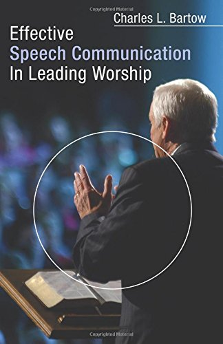 Download Effective Speech Communication in Leading Worship: ebook