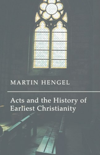 Download Acts and the History of Earliest Christianity: PDF