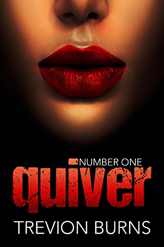 Quiver (Revenge Book 1) by [Burns, Trevion]