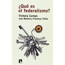 ¿Qué es el federalismo?
