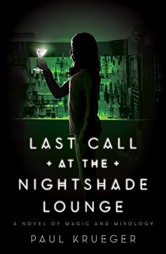 Last Call at the Nightshade Lounge: A Novel