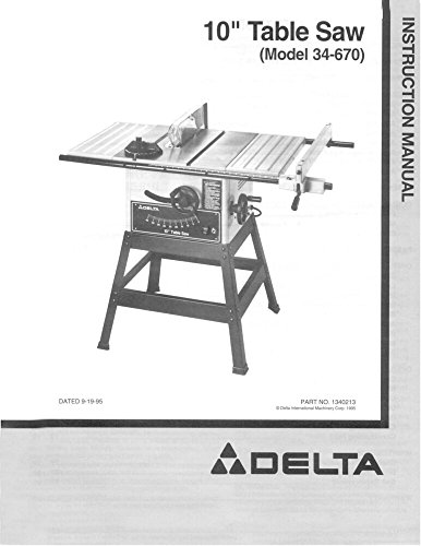 "Price comparison product image Delta 34-670 10"" Table Saw Instruction Manual [Plastic Comb] [Jan 01,  1900] Misc"