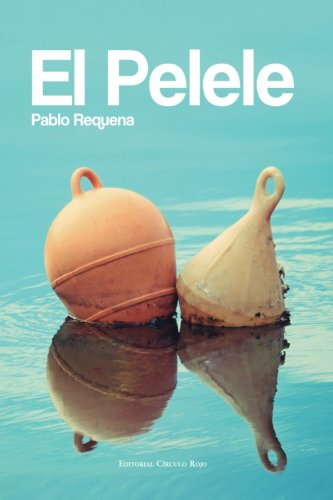 El Pelele (Spanish Edition): Pablo Requena: 9788490951088: Amazon.com: Books