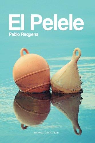 El Pelele (Spanish Edition): Pablo Requena: 9788490951088: Amazon.com: Books