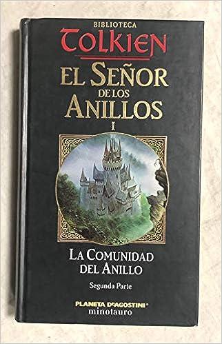 El señor de los anillos. 1.- La Comunidad del Anillo: Amazon.es: Tolkien, J. R. R.: Libros