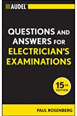 Audel Questions and Answers for Electrician's Examinations (Audel Technical Trades Series Book 55) Kindle Edition