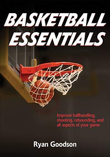 Basketball Essentials (Sports Fundamentals)