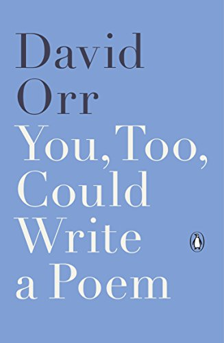 You, Too, Could Write a Poem