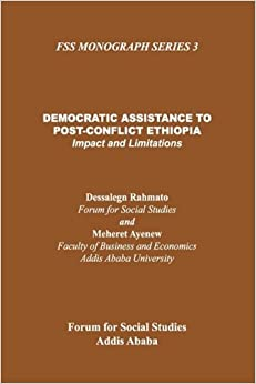 Democratic Assistance to Post-Conflict Ethiopia (Fss Mongraph Series)