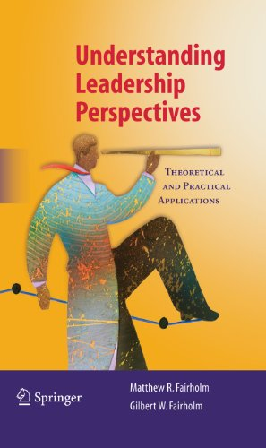 Download Understanding Leadership Perspectives: Theoretical and Practical Approaches Pdf