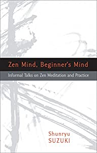 Paperback Zen Mind, Beginner's Mind: Informal Talks on Zen Meditation and Practice Book