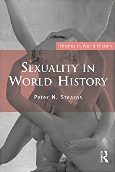 Book Sexuality in World History (Themes in World History)