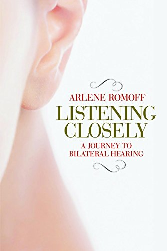 Listening Closely: A Journey to Bilateral Hearing