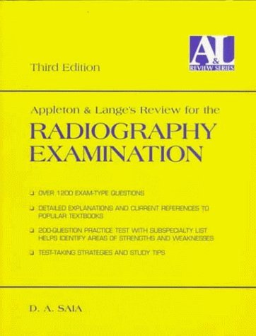 Appleton and Lange's Review for the Radiography Examination by D. A. Saia - Mall Appleton Stores