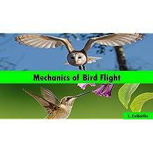 Mechanics of Bird Flight