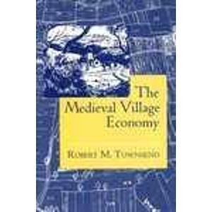 (The Medieval Village Economy)