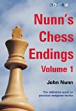Nunn's Chess Endings Volume 1, John Nunn, 1906454213