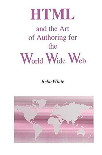 Download HTML and the Art of Authoring for the World Wide Web (Electronic Publishing Series) Pdf