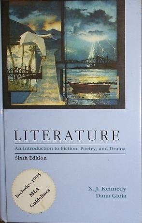 Literature: An Introduction to Fiction, Poetry, and Drama (6th Edition)
