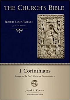 Book 1 Corinthians: Interpreted by Early Christian and Medieval Commentators (Church's Bible)