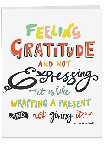(Jumbo Thank You Card w/ Envelope 8.5 x 11 Inch - 'Words of Appreciation' Big Greeting Card - Feeling Gratitude and Not Expressing It Is Like Wrapping a Present and)