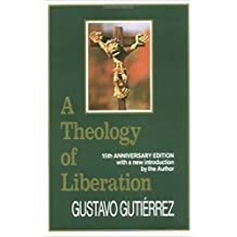 Theology of Liberation: History, Politics, and Salvation