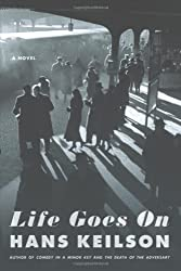 Life Goes On: A Novel