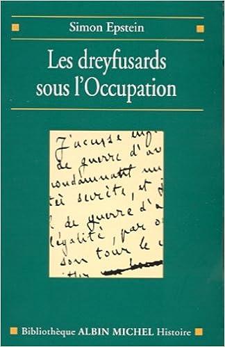 En ligne Les Dreyfusards sous l'Occupation epub pdf
