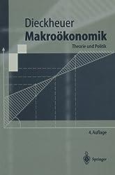 Makroökonomik: Theorie und Politik (Springer-Lehrbuch)