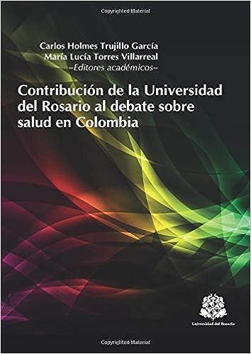 Contribución de la Universidad del Rosario al debate sobre ...
