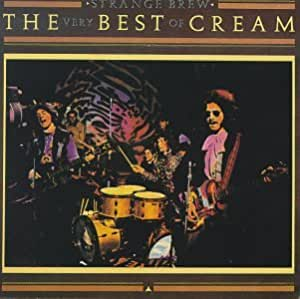 Strange Brew - Very Best of Cream