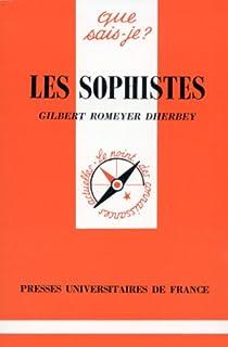 Les Sophistes par Romeyer-Dherbey