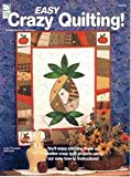 img - for Easy Crazy Quilting (141074) book / textbook / text book