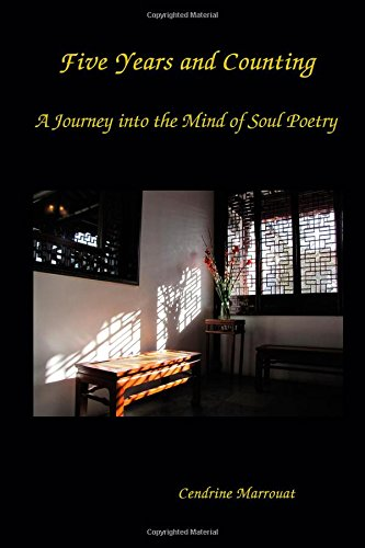 Read Online Five Years And Counting. A Journey into the Mind of Soul Poetry pdf