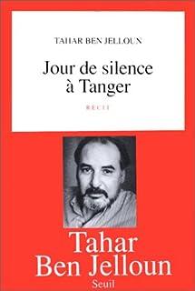 Jour de silence à Tanger, Ben Jelloun, Tahar