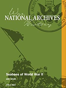 Seabees of World War II by national archives and records administration