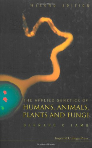 The Applied Genetics of Humans, Animals, Plants and Fungi: 2nd Edition